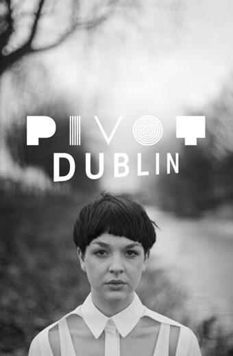 Pivot Dublin