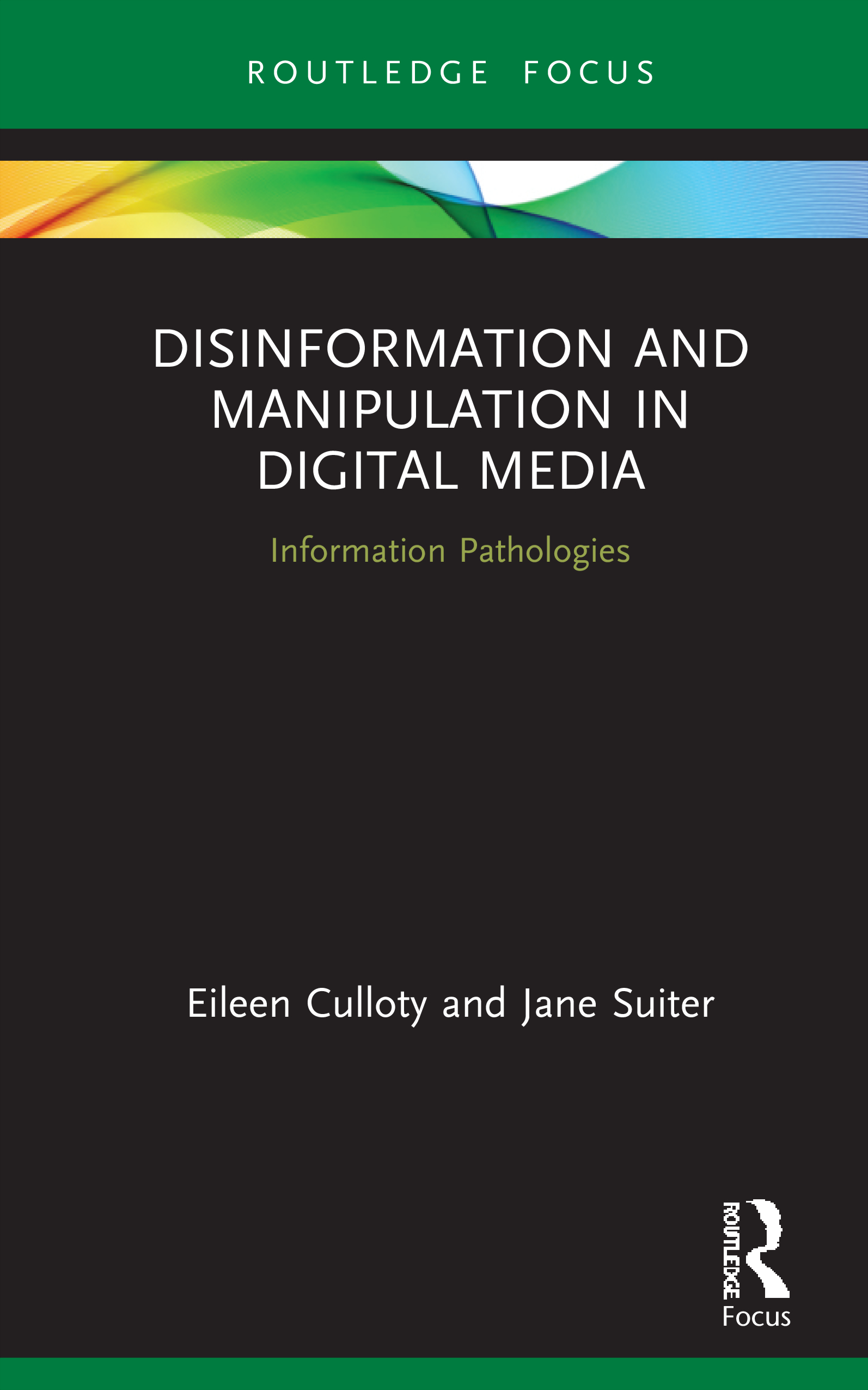 Disinformation and Manipulation in Digital Media